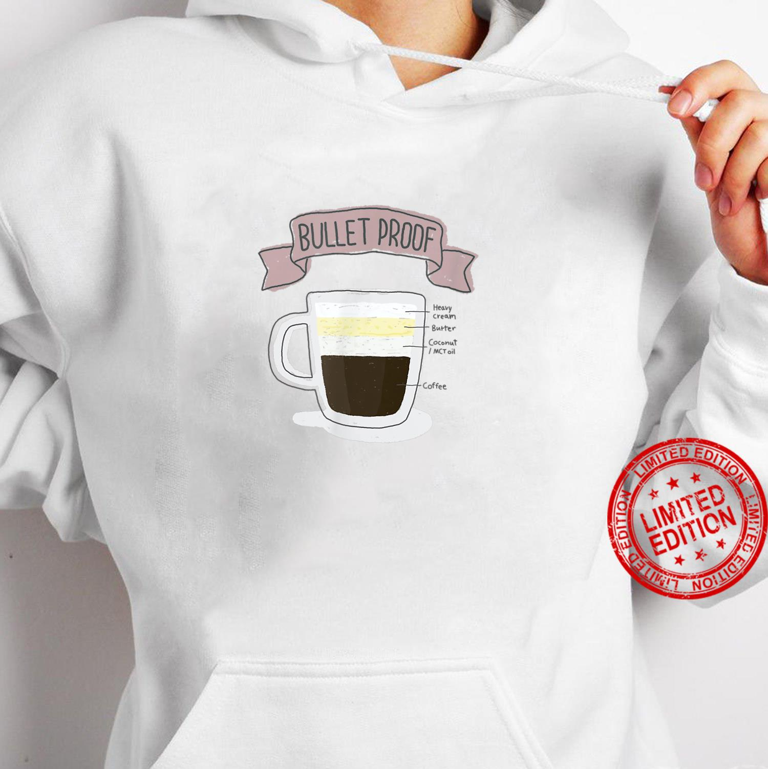 Bulletproof Coffee How to Keto Shirt hoodie