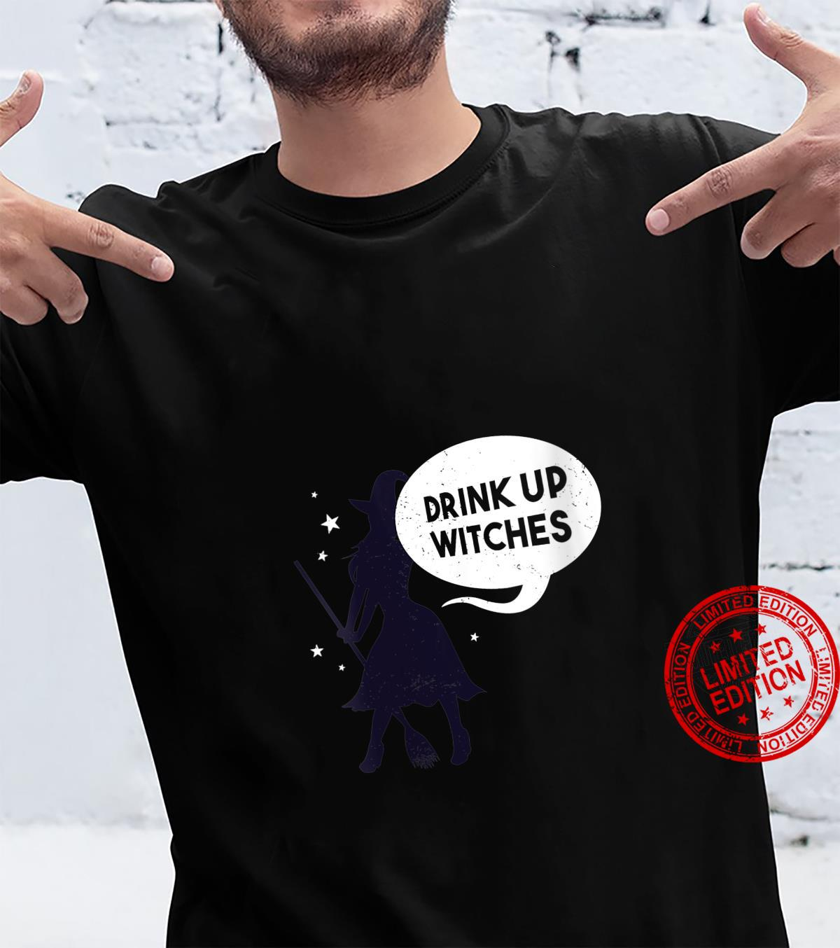 Drink Up Witches Funny Halloween Drinking Shirt