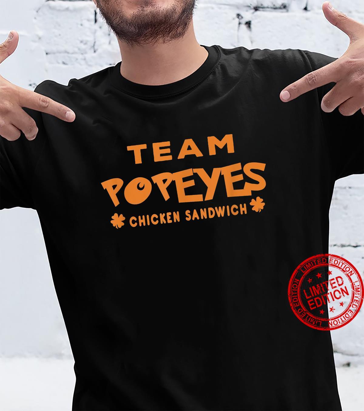 Team Popeyes Chicken Sandwich Shirt