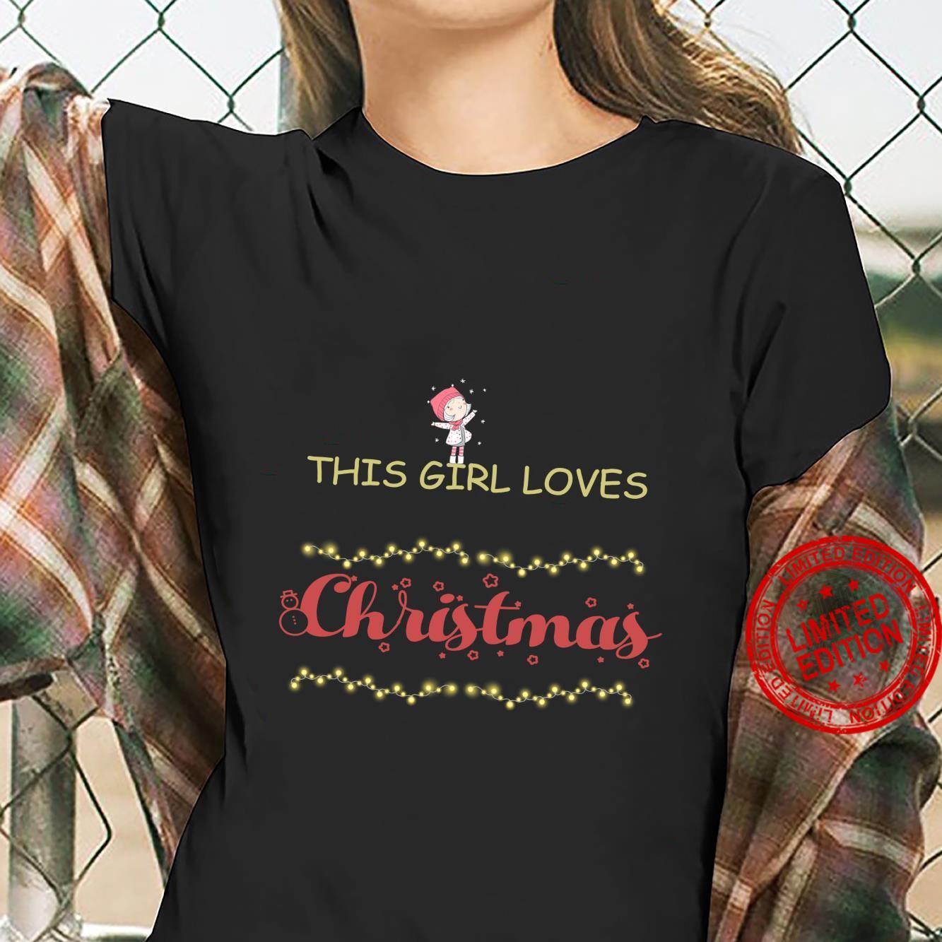 This girl loves Christmas Shirt ladies tee