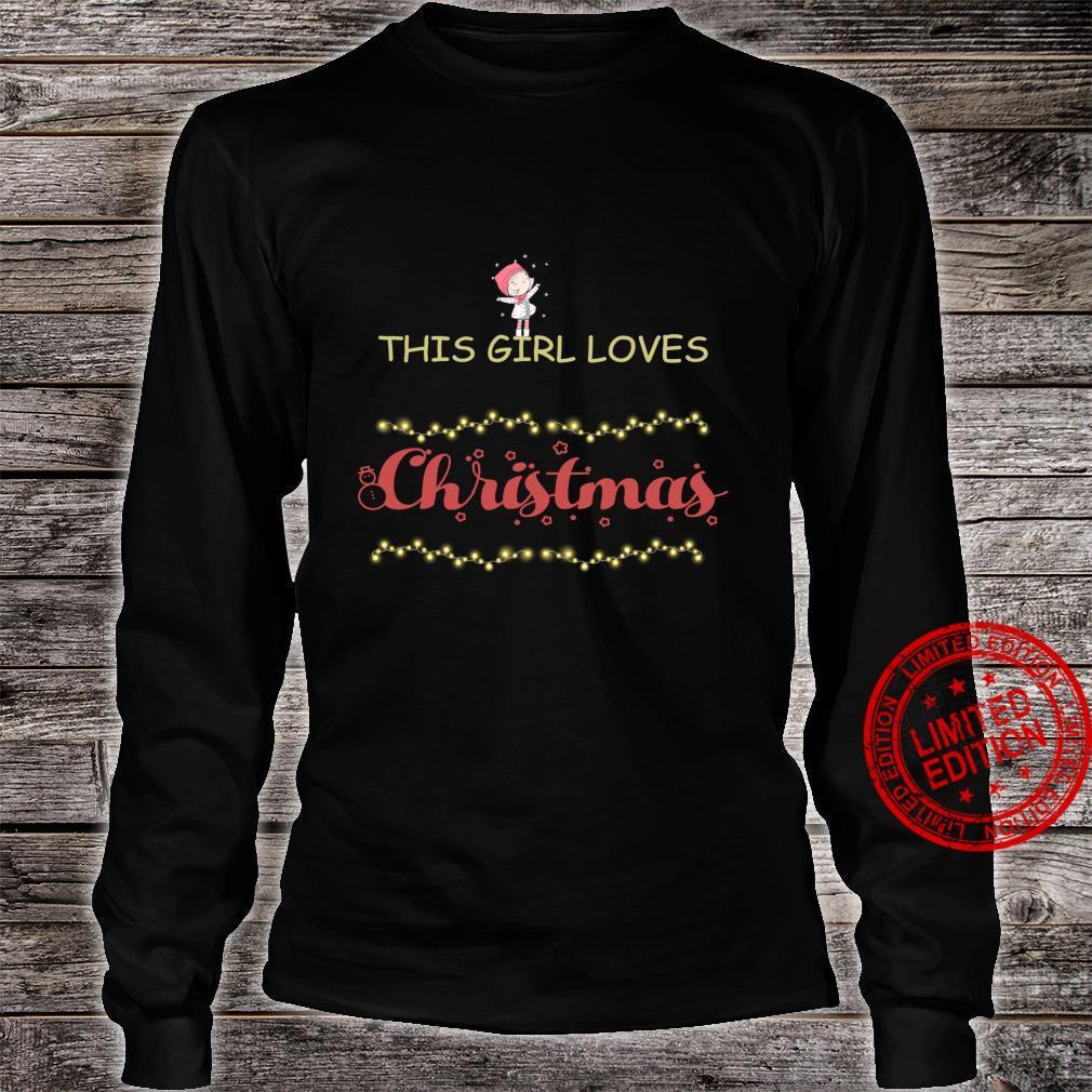 This girl loves Christmas Shirt long sleeved