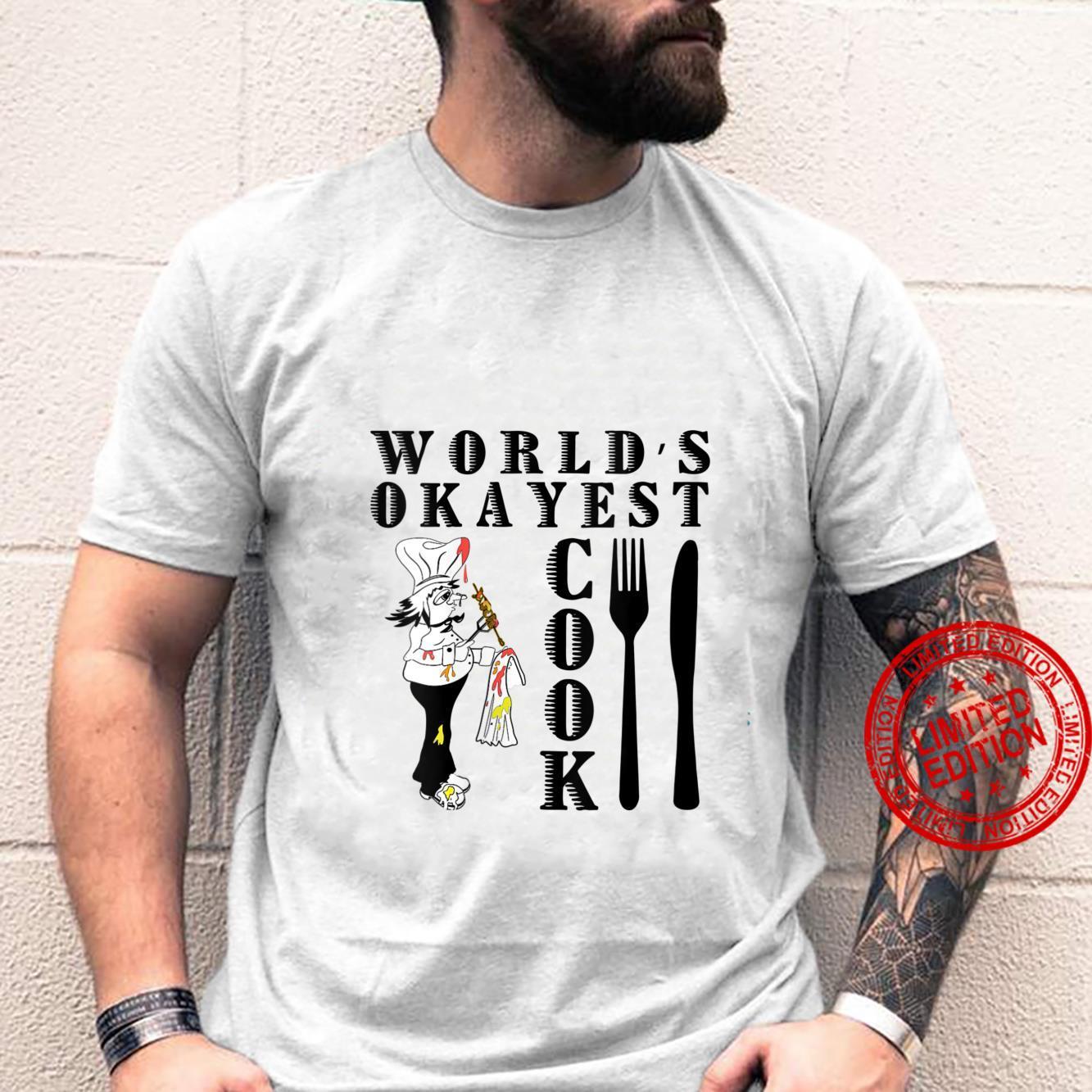 Womens World's Okayest Cook Shirt