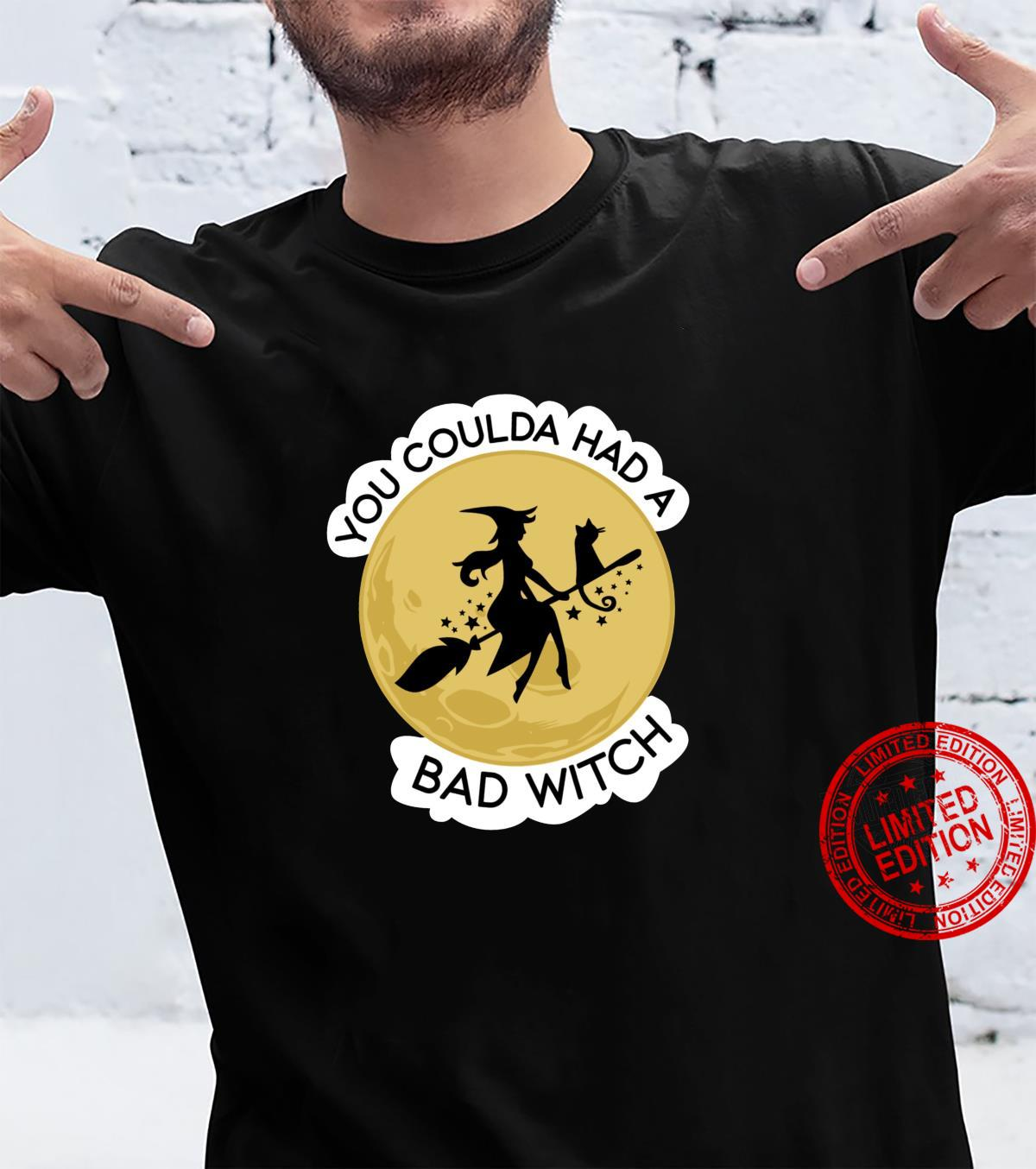 You Coulda Had a Bad Witch Shirt (3)